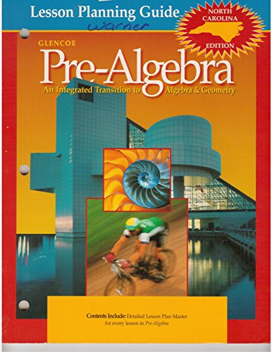 9780028333090: Pre-Algebra - An Integrated Transition to Algebra & Geometry - North Carolina Lesson Planning Guide