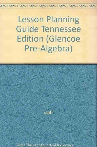 9780028334950: Lesson Planning Guide Tennessee Edition (Glencoe Pre-Algebra)