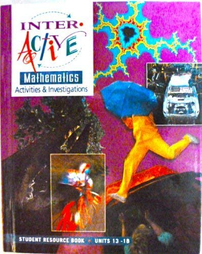 9780028336572: Interactive Mathematics: Activities & Investigations, Student Resource Book, Units 13-18