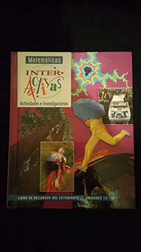 9780028336602: MATEMATICAS INTERACTIVAS STUDENT RESOURCE BOOK UNITS 13-18 SPA