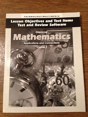 9780028337845: Glencoe Mathematics Applications & Connections Course 2 Lesson Objectives and Test Items, Test and Review Software w/CD-rom