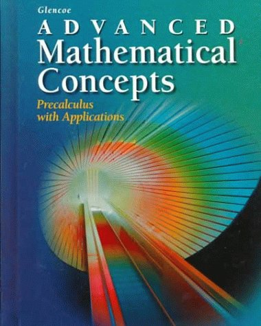 9780028341354: Advanced Mathematical Concepts: Precalculus with Applications