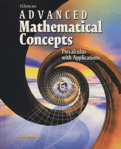 9780028341750: Advanced Mathematical Concepts Precalculus With Applications