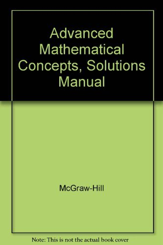 9780028341774: Advanced Mathematical Concepts, Solutions Manual