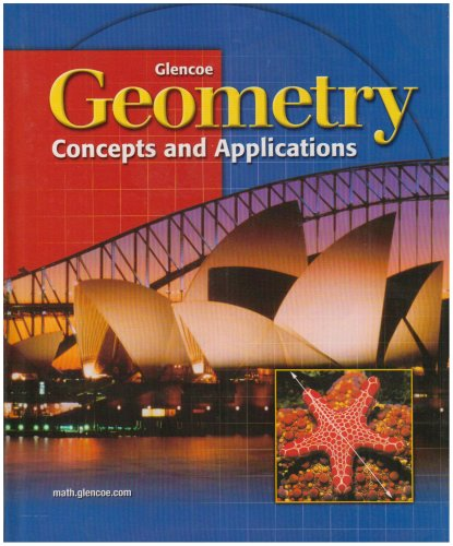 9780028348179: Geometry Concepts and Applications Student Edition 2001