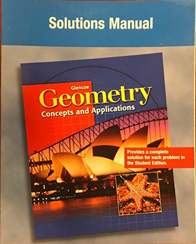 9780028348346: Glencoe Geometry - Concepts And Applications (Teacher): Teacher Solutions Manual