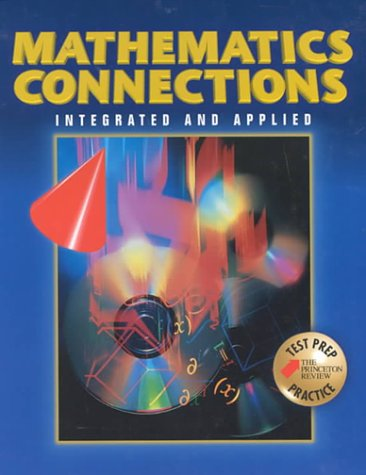 9780028349787: Mathematics Connections: Integrated and Applied