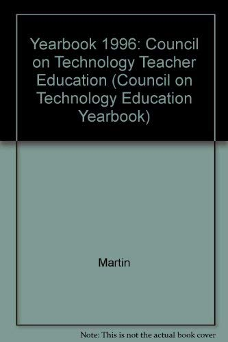 9780028386386: Yearbook 1996: Council on Technology Teacher Education (Council on Technology Education Yearbook)