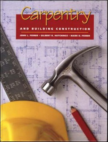 9780028386997: Carpentry and Building Construction, Student Text (Hlthcar Sci Tech: Car Found)