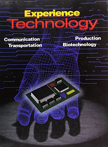 9780028387192: Experience Technology: Communication, Production, Transportation, Biotechnology