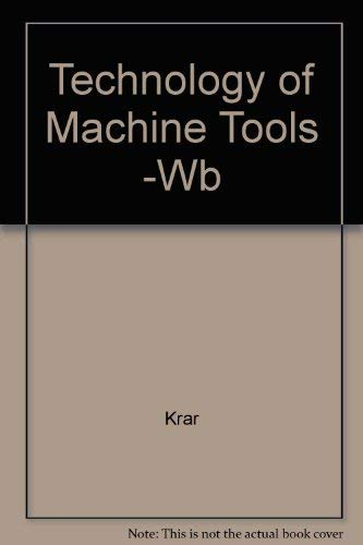 9780028399898: Technology of Machine Tools, Workbook