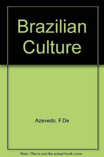 9780028406800: Brazilian Culture: Introduction to the Study of Culture in Brazil
