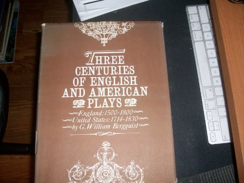 9780028412306: Three Centuries of English and American Plays: A Check List England 1500-1800 & United States 1714-1830
