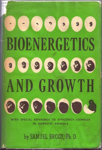 9780028419909: Bioenergetics and Growth