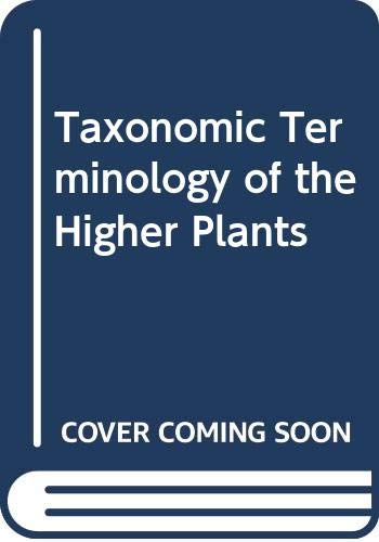 9780028445908: Taxonomic Terminology of the Higher Plants
