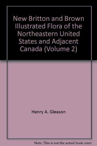 9780028452807: New Britton and Brown Illustrated Flora of the Northeastern United States and Adjacent Canada (Volume 2)