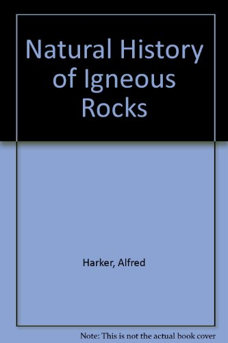 9780028457406: Natural History of Igneous Rocks
