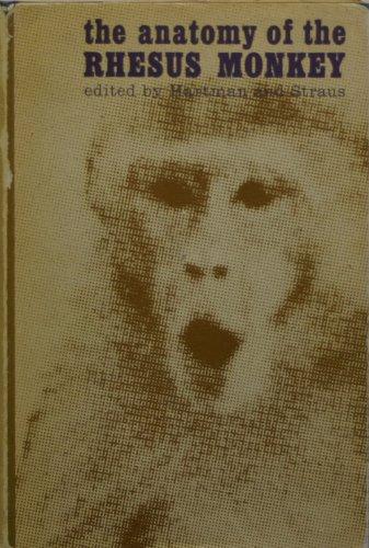 9780028457703: Anatomy of the Rhesus Monkey: Macaca Mulatta