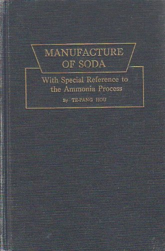 9780028461007: Manufacture of Soda: With Special Reference to the Ammonia Process