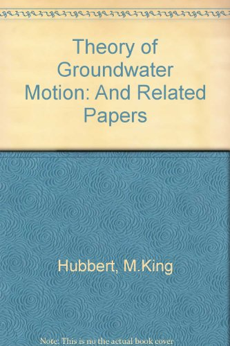 9780028461601: Theory of Groundwater Motion: And Related Papers