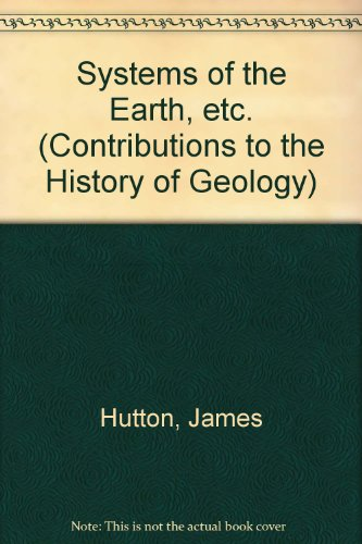 9780028462202: Systems of the Earth, etc. (Contributions to the History of Geology)