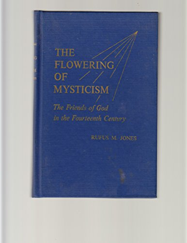 9780028472904: Flowering of Mysticism: Friends of God in the Fourteenth Century