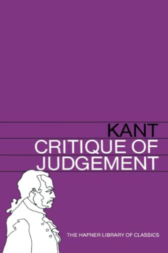 Critique of Judgement (Hafner Library of Classics): Kant, Immanuel
