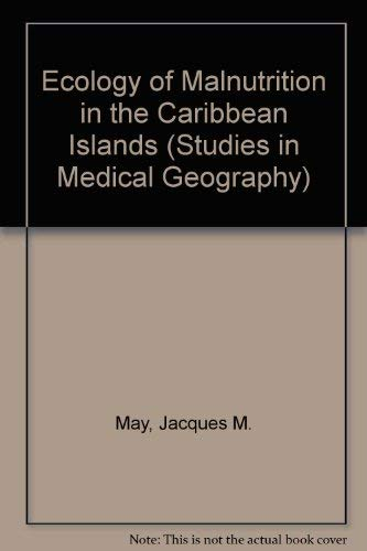9780028489209: Ecology of Malnutrition in the Caribbean (Studies in Medical Geography)