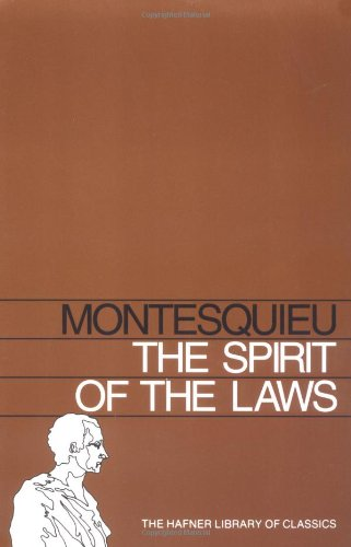 9780028492704: Spirit of the Laws (Hafner Library of Classics)
