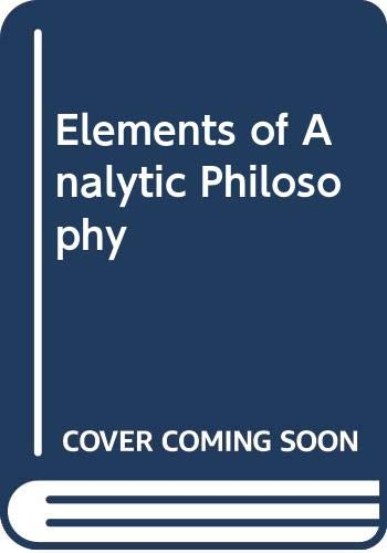 9780028500409: Elements of Analytical Philosophy