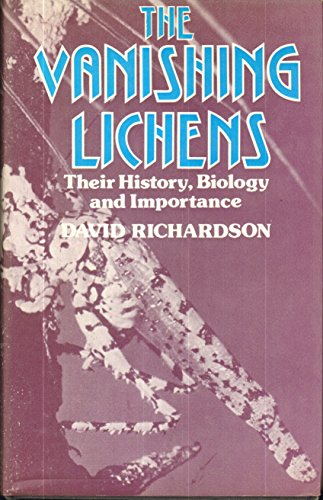 9780028509303: The vanishing lichens;: Their history, biology, and importance