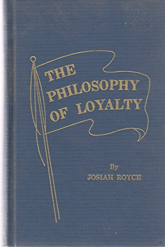 9780028511603: Philosophy of Loyalty