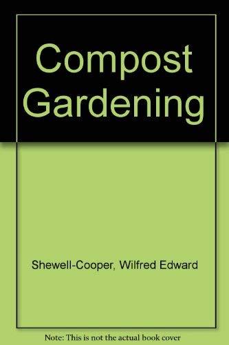 9780028521107: Compost Gardening