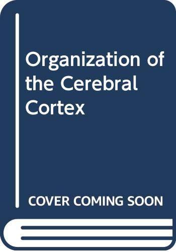 9780028522302: Organization of the Cerebral Cortex