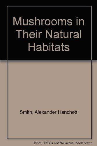 9780028524207: Mushrooms in their Natural Habitats, Vol. 1 (Text)