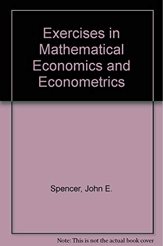 9780028526409: Exercises in Mathematical Economics and Econometrics (Griffin's exercises in statistics and related subjects)