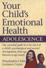 9780028600031: Your Child's Emotional Health: Adolescence