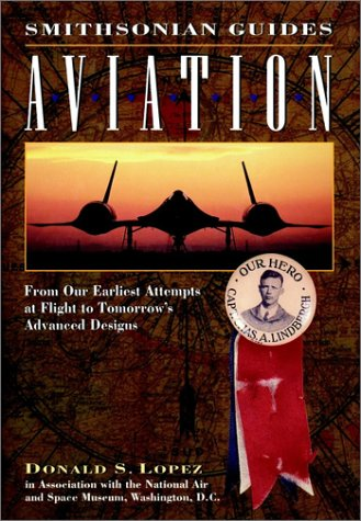 9780028600062: Aviation: A Smithsonian Guide (Smithsonian Guides Series)