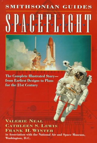9780028600079: Spaceflight: A Smithsonian Guide (Smithsonian Guides Series)