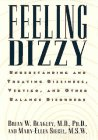 9780028600093: Feeling Dizzy: Understanding and Treating Vertigo, Dizziness, and Other Balance Disorders