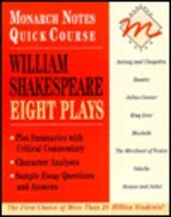9780028600154: William Shakespeare: Eight Plays (Monarch Notes Quick Course)