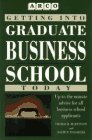 9780028600253: Getting into Graduate Business School Today