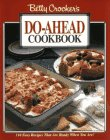 Betty Crocker's Do-Ahead Cookbook: Crocker, Betty