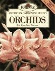 9780028600345: Orchids (Burpee American Gardening Series)