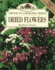 9780028600352: Dried Flowers (Burpee American Gardening Series)