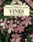 9780028600376: Vines (Burpee American Gardening Series)