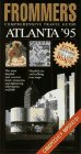9780028600444: Frommer's Comprehensive Travel Guide Atlanta '95 (Frommer's City Guides)