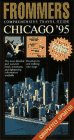 9780028600543: Frommer's Comprehensive Travel Guide Chicago '95