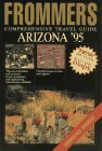 9780028600741: Frommer's Comprehensive Travel Guide Arizona '95 (Frommer's Arizona)