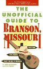 9780028600789: The Unofficial Guide to Branson, Missouri (Frommer's Unofficial Guides)